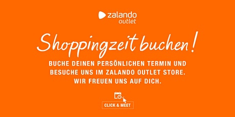 Click & Meet  -  Zalando Outlet Store HAMBURG Tickets