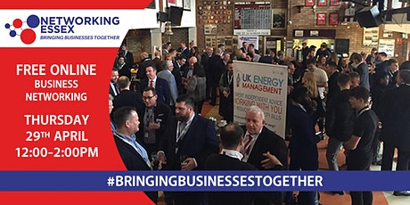 (FREE) Networking Essex online 29th April between 12pm-2pm tickets