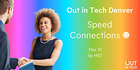 Out in Tech Denver | Speed Connection tickets