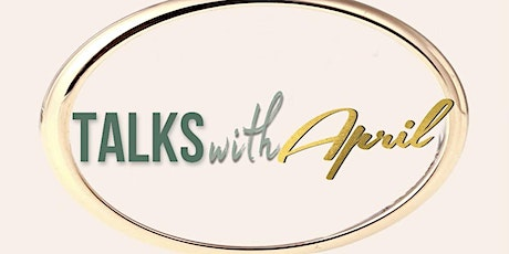 TalkswithApril Birthday Launch tickets