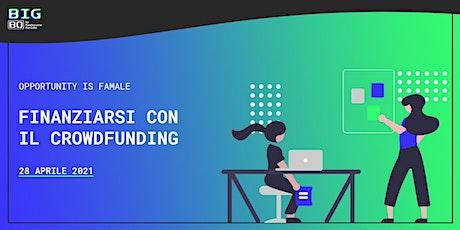 Finanziarsi con il crowdfunding biglietti