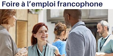 6ème Édition de la  Foire à l'emploi francophone billets