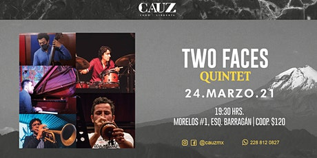 Two Faces Quintet entradas