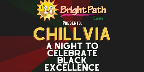 Chillvia: Black Excellence tickets