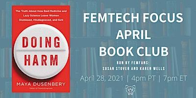 FemTech Focus Book Club – Doing Harm by Maya Dusenbery