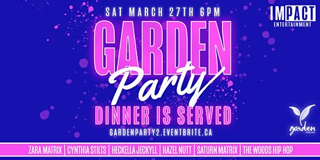 Garden Party - Dinner is Served tickets