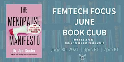 FemTech Focus Book Club – Menopause Manifesto by Dr. Jen Gunter