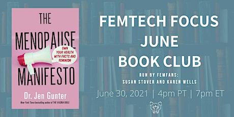 FemTech Focus Book Club - Menopause Manifesto by Dr. Jen Gunter tickets