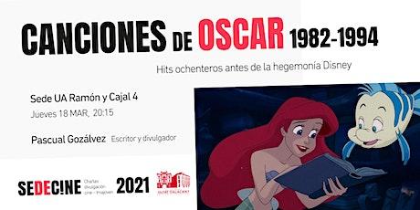 """charla """"Canciones ganadoras de los Oscars 1982-1994: Hits ochenteros antes de la hegemonía Disney"""" entradas"""