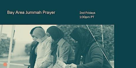 Bay Area Friday Prayer tickets