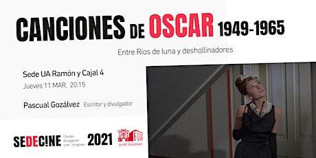 """charla """"Canciones ganadoras de los Oscars 1949-1965: Entre Ríos de luna y deshollinadores"""" entradas"""