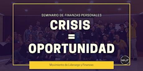 Taller Gratuito de Finanzas Personales, CRISIS = OPORTUNIDAD 11 Marzo tickets