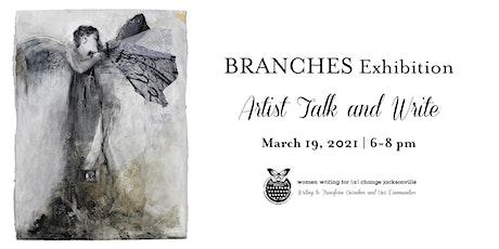 Artist Talk + Write: Branches Exhibition tickets