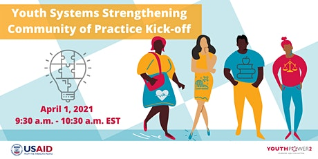 Youth Systems Strengthening Community of Practice (CoP) Kick-off tickets