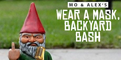Wear A Mask, Backyard Bash tickets