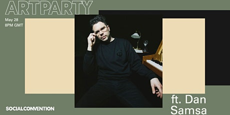 Composer & Sound Artist DAN SAMSA at ARTPARTY! entradas