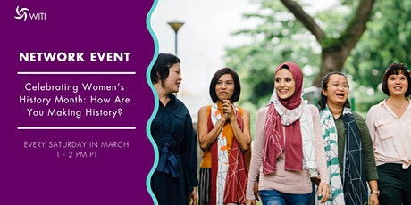 Celebrating Women's History Month: How Are You Making History? tickets