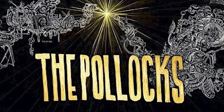 The Pollocks tickets