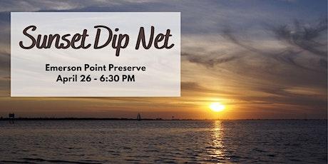 Families Flock Together: Sunset Dip Net tickets