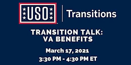 Transition Talk: VA Benefits tickets