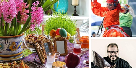 Norooz Pirooz! A Celebration of the Persian New Year tickets