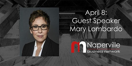 VIRTUAL Naperville Meeting April 8: Guest Speaker Mary Lombardo tickets