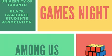 Games Night - University of Toronto Black Graduate Students Association tickets