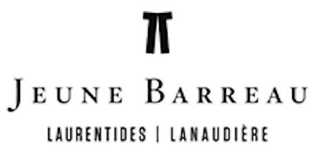 Assemblée générale annuelle du Jeune Barreau Laurentides-Lanaudière tickets