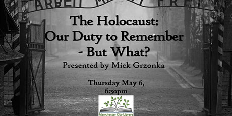 The Holocaust: Our Duty to Remember - But What tickets