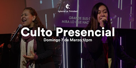 Culto Domingo 7 de Marzo 12pm tickets