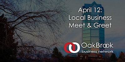 April 12: VIRTUAL Oak Brook Meet & Greet