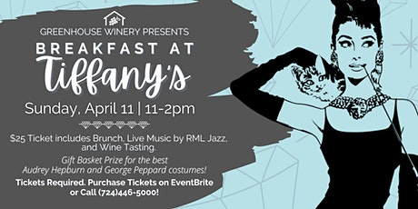 Breakfast at Tiffany's at Greenhouse Winery tickets