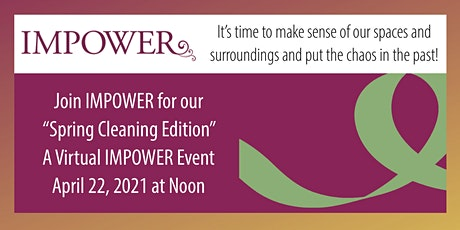 Virtual Impower Women Luncheon: Spring Cleaning Edition tickets