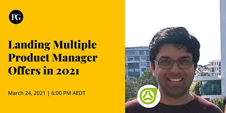 Landing Multiple Product Manager Offers in 2021 tickets