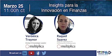 Insights para la innovación en Finanzas Parte 3 entradas