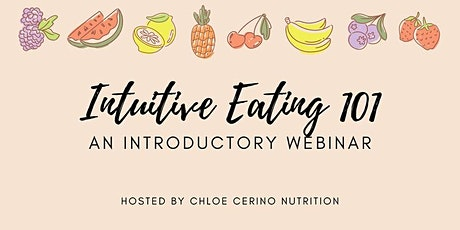 Intuitive Eating 101: An Introductory Webinar tickets