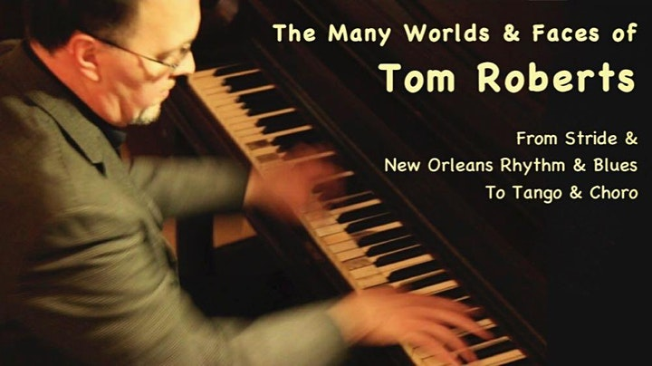 Tom Roberts- From Stride to R & B, Tango and Choro image