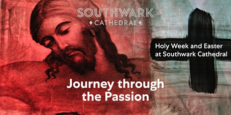 Holy Monday - Journey through the Passion tickets