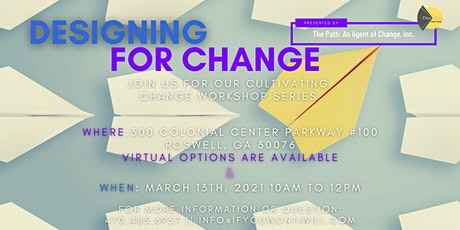 Designing for Change tickets