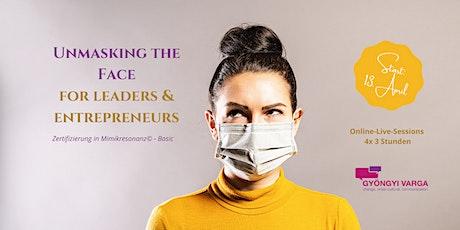 Unmasking the face  for leaders  &  entrepreneurs  (Mimikresonanz©-Basic) Tickets