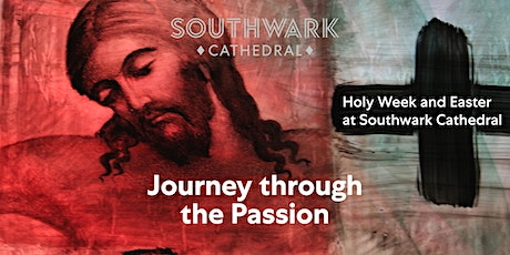 Holy Wednesday - Journey through the Passion tickets