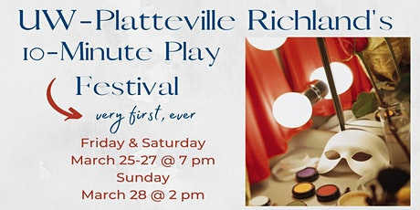 UW-Platteville Richland's 10-Minute Play Festival tickets