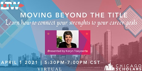 Moving Beyond the Title: Connect your strenghts to your career goals tickets