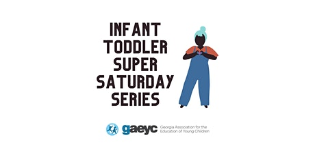 Infant Toddler Super Saturday Series tickets