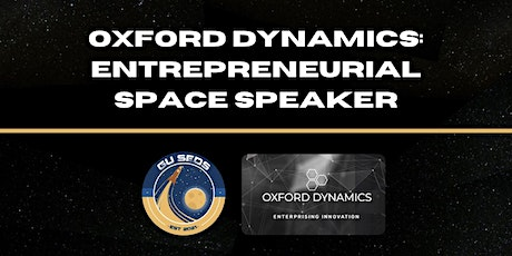 Oxford Dynamics: Entrepreneurial Space Speaker Tickets