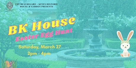 BK House Easter Egg Hunt tickets