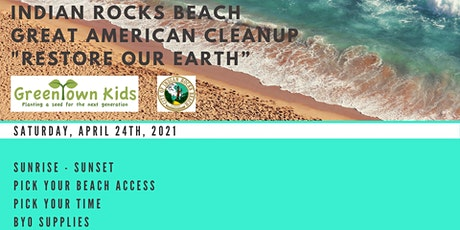 "Indian Rocks Beach Great American Cleanup ""Restore our Earth"" tickets"