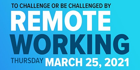 To challenge or be challenged by remote working tickets