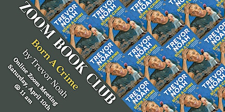 Zoom Book Club: Born a Crime by Trevor Noah tickets