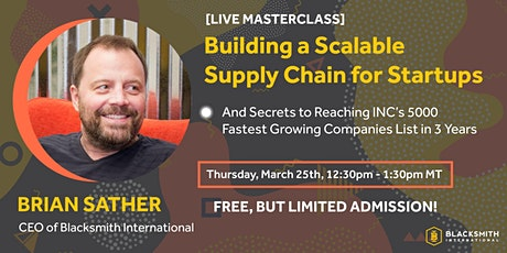 Copy of [LIVE Masterclass] Building a Scalable Supply Chain for Startups tickets